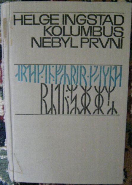 Kolumbus nebyl první - H. Ingstad