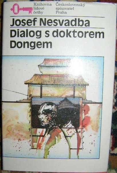 Dialog s dokktorem Dongem - J. Nesvadba