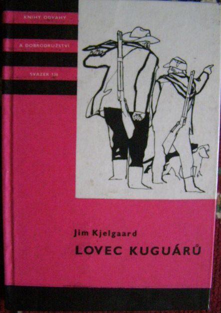 Lovec kaguárů - J. Kjelgaard
