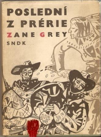 Poslední z prérie - Z. Grey