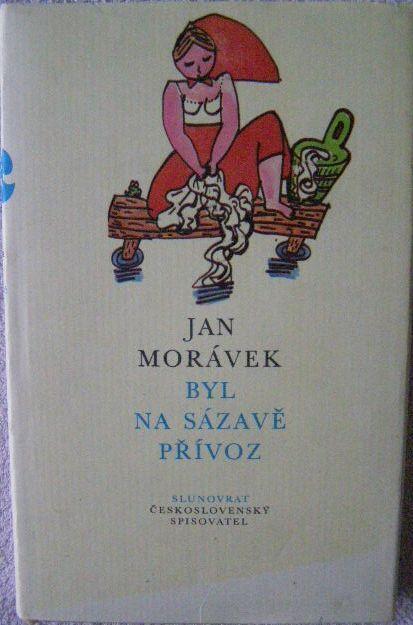 Byl na Sázavě přívoz - J. Morávek