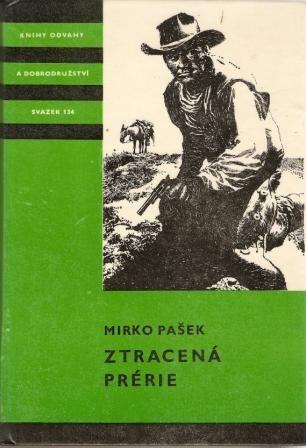 Ztracená prérie - M. Pašek