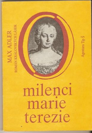 Milenci Marie - Terezie - M. Adler