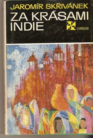 Za krásami Indie - J. Skřivánek