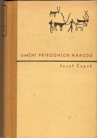 Umění přírodních národů - J. Čapek