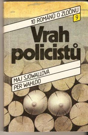 Vrah policistů - M. Sjöwallová, P. Wahlöö