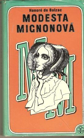 Modesta Mignonová - H. de Balzac