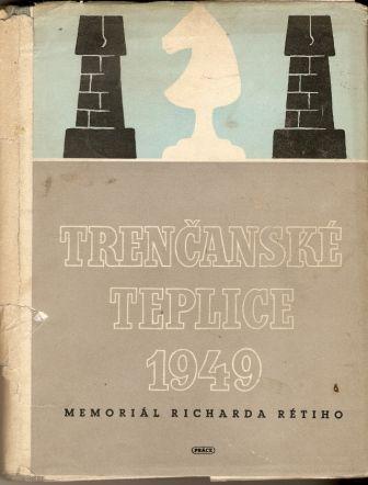 Trenčanské Teplice 1949 - Memoriál R. Rétiho