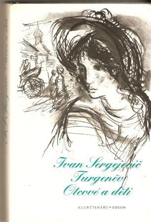 Otcové a děti - I. S. Turgeněv