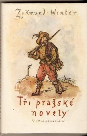 Tři pražské novely - Z. Winter