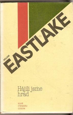 Hájili jsme hrad - W. Eastlake