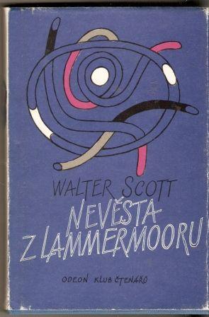 Nevěsta z Lammermooru - W. Scott