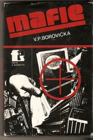Mafie - V. P. Borovička
