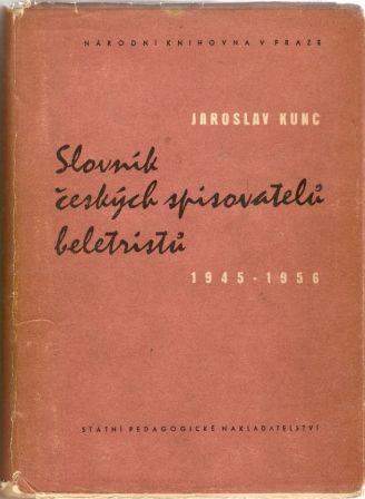 Slovník českých spisovatelů beletristů 1945 - 1956