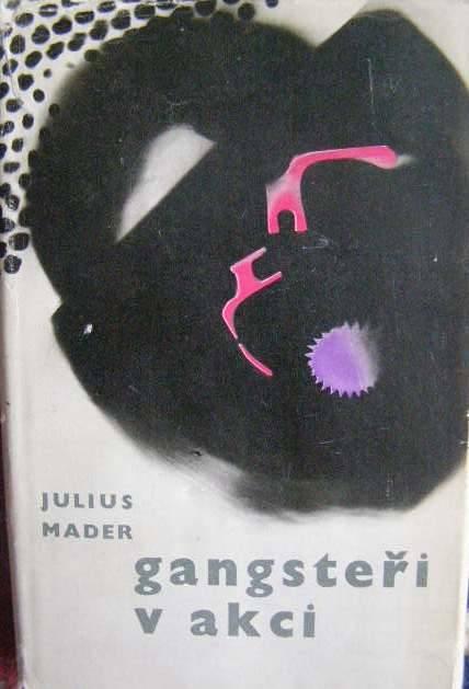 Gangsteři v akci (CIA) - J. Mader