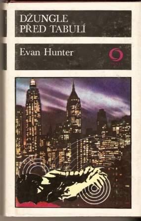 Džungle před tabulí - E. Hunter (Ed Mc Bain)