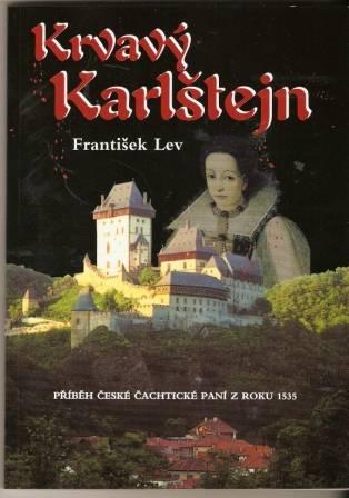 Krvavý Karlštejn - F. Lev