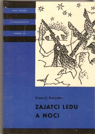 Zajatci ledu a noci - Z. Davydov