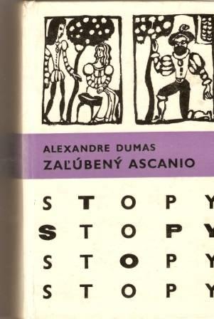 Stopy - Zalúbený Ascanio - A. Dumas
