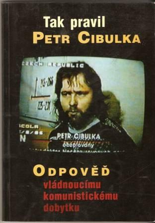 Odpověď vládnoucímu komunistickému dobytku - P. Cibulka