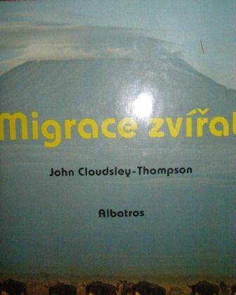 Migrace zvířat - J. Cloudsley - Thompson