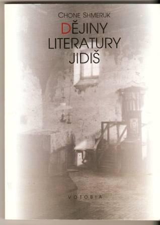 Dějiny literatury jidiš - Ch. Shmeruk