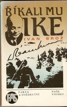 Říkali mu Ike - I. Brož