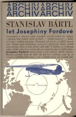 Let Josephiny Fordové - S. Bártl