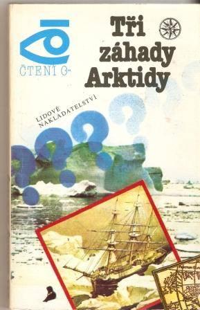 Tři záhady Arktidy - D. Šparo, A. Šumilov