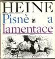 Písně a lamentace - H. Heine