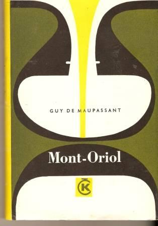 Mont - Oriol - G. de Maupasant