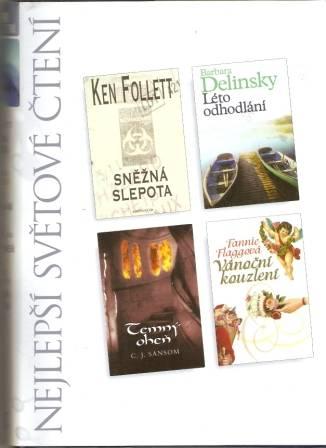 Nejlepší svět. čtení - Sněžná slepota - K. Follett atd.