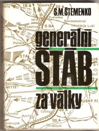 Generální štáb za války - S. M. Štemenko