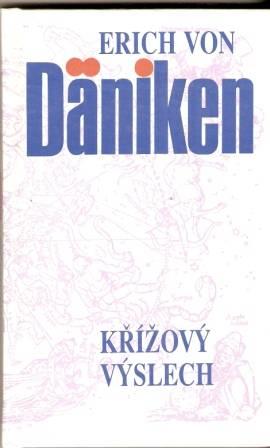 Křížový výslech - E. von Däniken