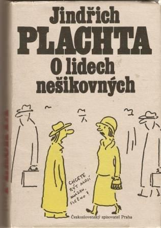 O lidech nešikovných - J. Plachta