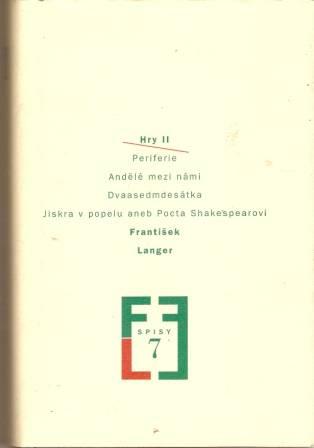 Hry II. - Fr. Langer