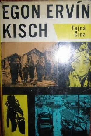 Tajná Čína - E. E. Kisch