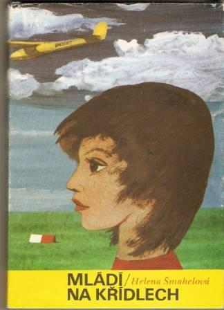 Mládí na křídlech - H. Šmahelová, il. K. Lhoták
